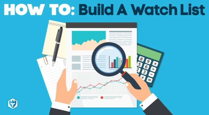 Day Trading Tips: How To Build A Watch List | Trading Indicators